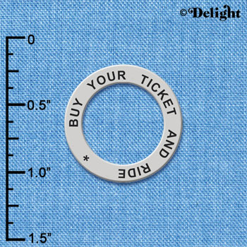 C6102+ tlf - Buy Your Ticket And Ride - Affirmation Message Ring (6 per package)
