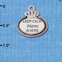 C5925+ tlf - Keep Calm Mom is Here - Silver Plated Charm (2 per package)