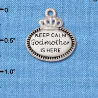 C5927+ tlf - Keep Calm Godmother is Here - Silver Plated Charm (2 per package)