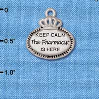 C5933+ tlf - Keep Calm The Pharmacist is Here - Silver Plated Charm (2 per package)