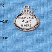 C5935+ tlf - Keep Calm Aunt is Here - Silver Plated Charm (2 per package)